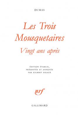 Les Trois Mousquetaires – Vingt ans après, Alexandre Dumas