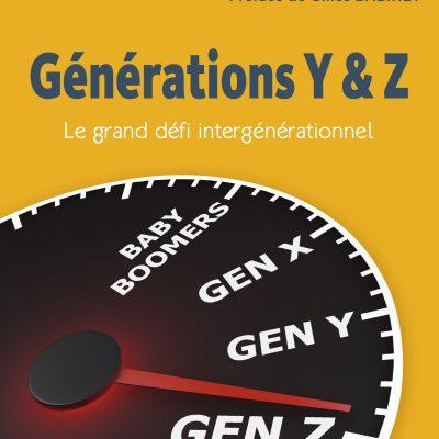 Générations Y & Z, Le grand défi intergénérationnel, Daniel Ollivier, Catherine Tanguy, Éditions deboeck supérieur