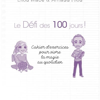 defit-100-jours-lilou-mace-arnaud-riou-guy-tredaniel-editeur